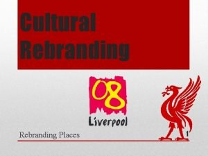 Cultural Rebranding Places 1 http www youtube comwatch