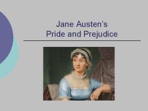 Jane Austens Pride and Prejudice Regency Period Middle