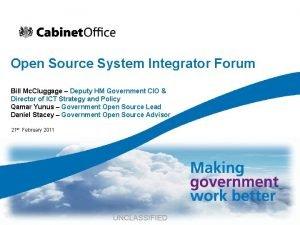 Open Source System Integrator Forum Bill Mc Cluggage