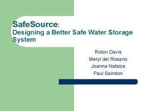 Safe Source Designing a Better Safe Water Storage