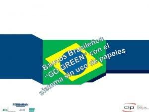 NDICE FEBRABAN Federacin Brasilea de Bancos CIP Cmara