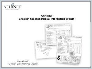 Archival information system ARHi NET Croatian national archival