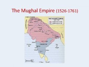 The Mughal Empire 1526 1761 A Foundations 1