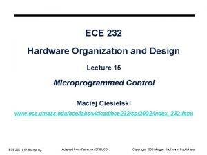 ECE 232 Hardware Organization and Design Lecture 15