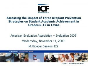 Assessing the Impact of Three Dropout Prevention Strategies