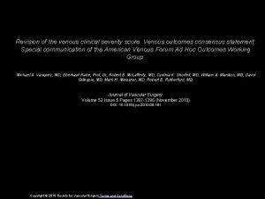 Revision of the venous clinical severity score Venous