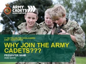1 ST BATTALION THE HIGHLANDERS ARMY CADET FORCE