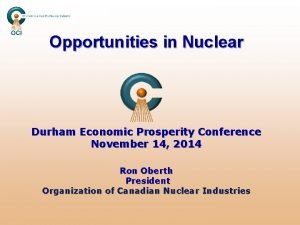 Opportunities in Nuclear Durham Economic Prosperity Conference November