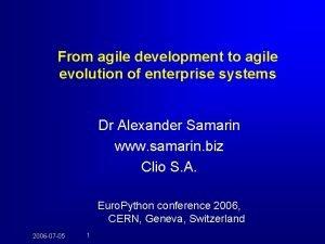 From agile development to agile evolution of enterprise