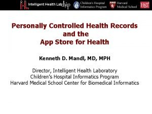 Intelligent Health Lab Personally Controlled Health Records and