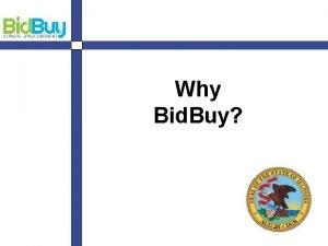Why Bid Buy Bid Buy Welcome 2 Program