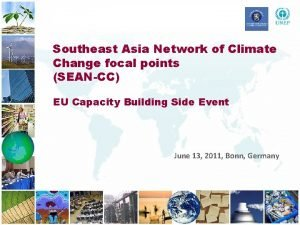 Southeast Asia Network of Climate Change focal points