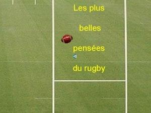 Les plus belles penses du rugby Je rve