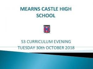 MEARNS CASTLE HIGH SCHOOL S 3 CURRICULUM EVENING