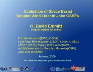 Evaluation of Space Based Doppler Wind Lidar in