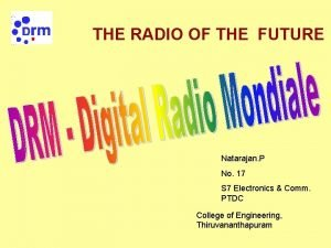 THE RADIO OF THE FUTURE Natarajan P No