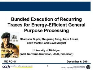 Bundled Execution of Recurring Traces for EnergyEfficient General