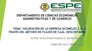 DEPARTAMENTO DE CIENCIAS ECONMICAS ADMINISTRATIVAS Y DE COMERCIO