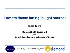 Low emittance tuning in light sources R Bartolini