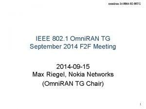 omniran14 0064 02 00 TG IEEE 802 1