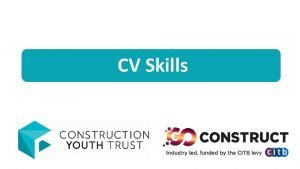 CV Skills THE BUILT ENVIRONMENT All about me