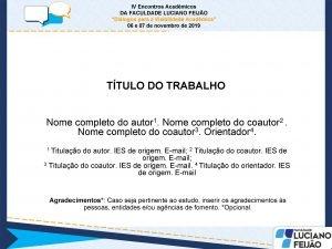 IV Encontros Acadmicos DA FACULDADE LUCIANO FEIJO Dilogos