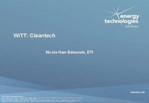 Wi TT Cleantech Nicola Ham Edmonds ETI www