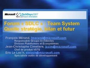 Forum SDLC Team System Quelle stratgie bilan et