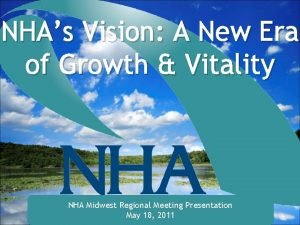 NHAs Vision A New Era of Growth Vitality