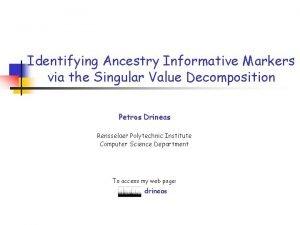 Identifying Ancestry Informative Markers via the Singular Value