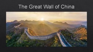 The Great Wall of China Long ago 770