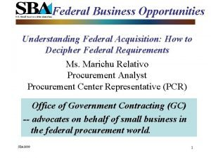 Federal Business Opportunities Understanding Federal Acquisition How to