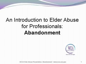 An Introduction to Elder Abuse for Professionals Abandonment