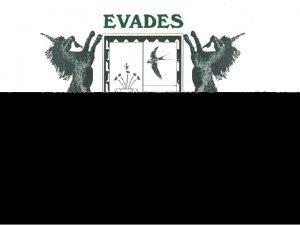 EVADES EVOLUCIN HISTRICA EVADES EVOLUCIN HISTRICA DE LOS