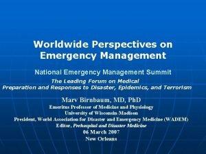 Worldwide Perspectives on Emergency Management National Emergency Management