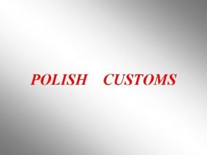 POLISH CUSTOMS NAME DAY A name day is