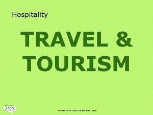 Hospitality TRAVEL TOURISM PROPERTY OF PIMA COUNTY JTED