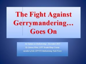 The Fight Against Gerrymandering Goes On An Update