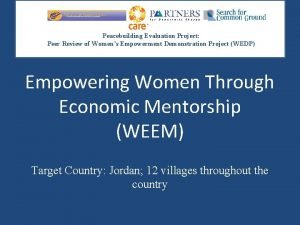 Peacebuilding Evaluation Project Peer Review of Womens Empowerment