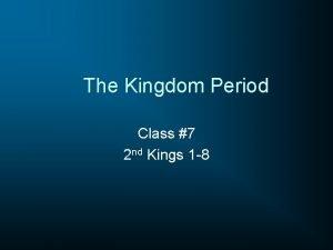 The Kingdom Period Class 7 2 nd Kings