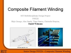 Composite Filament Winding RIT Multidisciplinary Design Project P