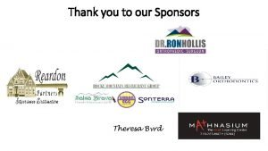 Thank you to our Sponsors Welcome Welcome Eagleview