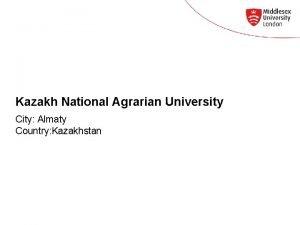 Kazakh National Agrarian University City Almaty Country Kazakhstan