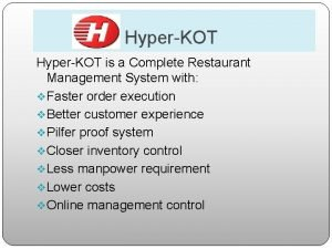 HyperKOT is a Complete Restaurant Management System with