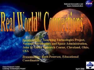National Aeronautics and Space Administration Sponsored by Learning