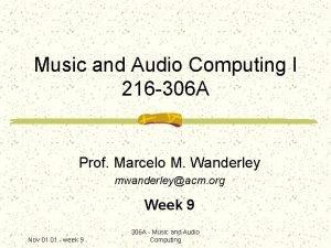 Music and Audio Computing I 216 306 A