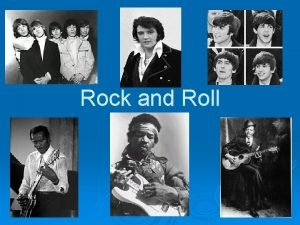 Rock and Roll 1 The Roots of Rock