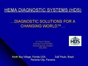 HEMA DIAGNOSTIC SYSTEMS HDS DIAGNOSTIC SOLUTIONS FOR A