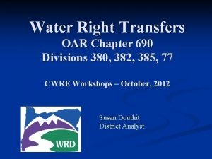 Water Right Transfers OAR Chapter 690 Divisions 380