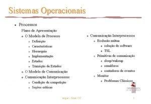 Sistemas Operacionais l Processos Plano de Apresentao O